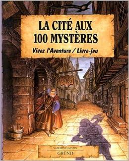 La Cite Aux 100 Mysteres Vivez L Aventure Livre Jeu Amazon
