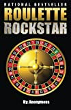 Roulette Rockstar: Want To Win At