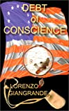 Debt of Conscience, Lorenzo Giangrande, 0759643199