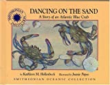 Dancing on the Sand, Kathleen M. Hollenbeck, 1568997329