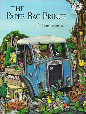 The Paper Bag Prince: Thompson, Colin: 9780679885467: Amazon.com: Books