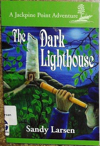 Download The Dark Lighthouse (Jackpine Point Adventure, 4) pdf