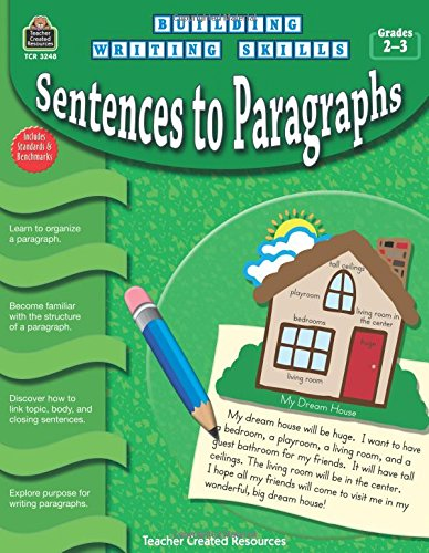 Building Writing Skills: Sentences to Paragraphs
