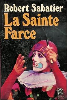La sainte farce sabatier r 9782253021322 books for Farcical books