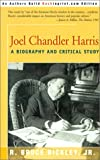 img - for Joel Chandler Harris: A Biography and Critical Study book / textbook / text book