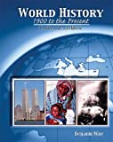 World History : 1900 to the Present Reader and Workbook, Kline, Ben, 0757524133