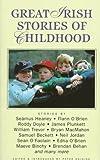 Great Irish Stories of Childhood, , 0285633597