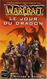 Warcraft : Le Jour du dragon par Knaak