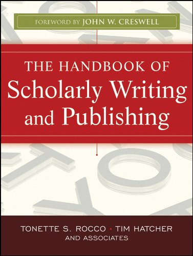 - The Handbook of Scholarly Writing and Publishing