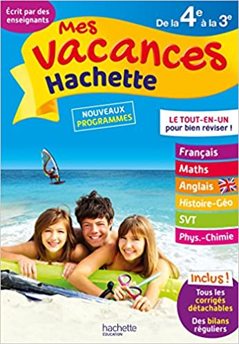 Amazon Fr Mes Vacances Hachette 4e 3e Cahier De Vacances