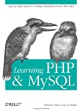 Learning PHP and MySQL, Michele E. Davis, Jon A. Phillips, 0596101104