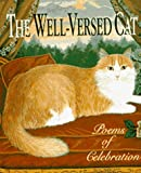 The Well-Versed Cat: Poems of Celebration (Running Press Miniature Editions)
