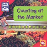 Counting at the Market, Amy Rauen, 083688986X