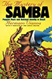 The Mystery of Samba, Hermano Vianna, 0807847666