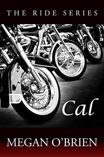 (Cal (The Ride Series Book 5))