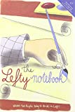 Lefty Notebook: Where The Right Way To Write Is Left (Parchment Journals)
