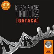 Gataca (Franck Sharko & Lucie Hennebelle 2)   Franck Thilliez