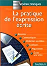 Pratique de l'expression écrite par Peyroutet