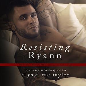 Resisting Ryann Audiobook