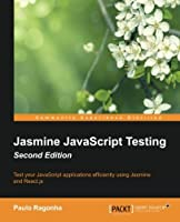 Jasmine JavaScript Testing, 2nd Edition Front Cover