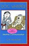 Dog Whisper: Intuitive Communication