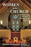 Women in the Church : A Biblical Study on the