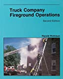 Truck Company Fireground Operations, Richman, Harold and National Fire Protection Association, 0763743976