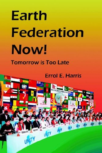 Earth Federation Now: Tomorrow is Too Late