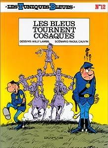 """Afficher """"Les Tuniques bleues n° 12 Les Bleus tournent cosaques"""""""
