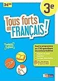 Tous forts en Français 3e - Nouveau programme 2016