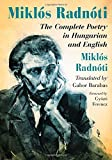 img - for Mikl s Radn ti: The Complete Poetry in Hungarian and English book / textbook / text book