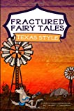 Fractured Fairy Tales, Texas Style, Trudy Hanson, 1452895473