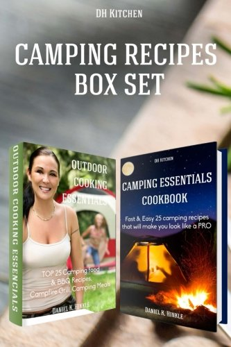 Essentials Cook Set - 2 in 1 Outdoor Kitchen Recipes that will make you cook like a PRO Box Set: Camping Essentials Cookbook + Outdoor Cooking Essentials (DH Kitchen)