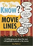 Do You Know? Movie Lines, Guy Robinson, 1402213212