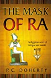 The Mask of Ra, Paul Doherty and P. C. Doherty, 0312205600