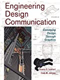Engineering Design Communication: Conveying Design Through Graphics