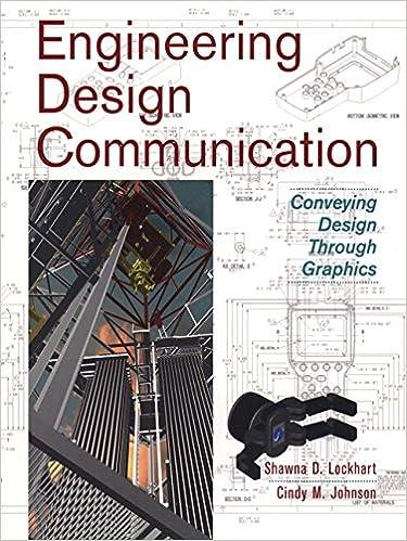 Engineering Design Communication Conveying Design Through Graphics Lockhart Shawna E Johnson Cindy 9780201331516 Amazon Com Books