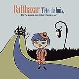 Balthazar Tete de Bois