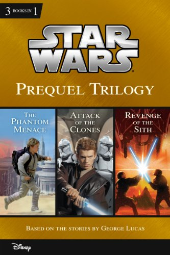 Star Wars: Prequel Trilogy: Collecting The Phantom Menace, Attack of the Clones, and Revenge of the Sith (Disney Junior Novel (ebook))