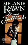 Spellbinder, Melanie Rawn, 0765354365