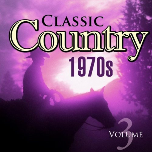 - Classic Country 70s Vol.3