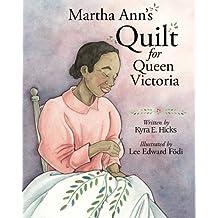 Martha Ann's Quilt for Queen Victoria