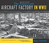The American Aircraft Factory in World War II