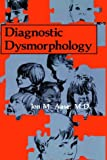img - for Diagnostic Dysmorphology book / textbook / text book