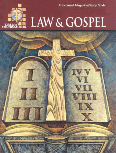 Law & Gospel (Life Light Foundations Topical Bible Study) - Life Light Foundations