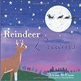 Reindeer Dreams by Debbie McEwan (2010-08-05)