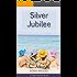 Silver Jubilee: A Cape Harriet Novel