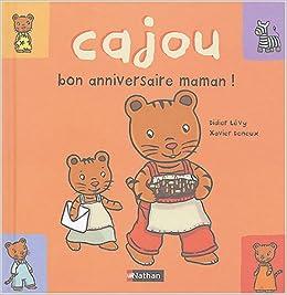 Bon Anniversaire Maman 7 Xavier Deneux Didier Li Vy