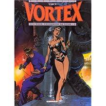 VORTEX T02 TESS WOOD PRISONNIERE DU FUTUR