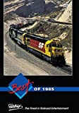 Best of 1985, A review of steam excursions and modern diesel railroading in t...